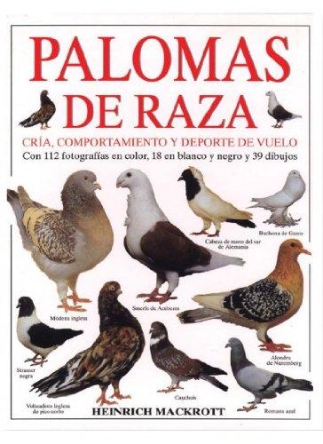 RAZAS DE PALOMAS (GUIAS DEL NATURALISTA-AVES EXÓTICAS-PERIQUITOS-CANARIOS) por H. MACKROTT
