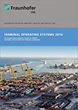 Terminal Operating Systems 2016.: An international market review of current software applications for terminal operators.