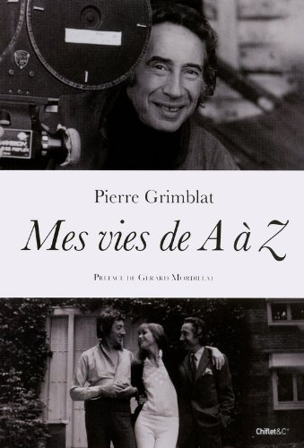 Mes vies de A à Z par Pierre Grimblat
