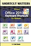 Microsoft Office 2010 Keyboard Shortcuts For Windows (Shortcut Matters)