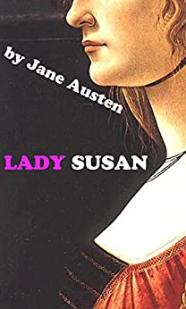 LADY SUSAN (Annotated) (English Edition) par [Austen, Jane]