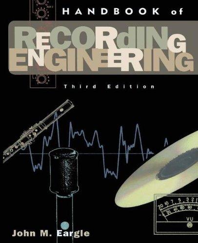 Handbook of Recording Engineering by John M. Eargle (1996-04-30)