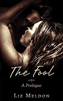 The Fool: A Paranormal Romance Prologue (Games We Play Book 1) by [Meldon, Liz]