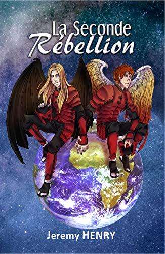 La Seconde Rébellion (Créateur t. 3) par Jeremy Henry