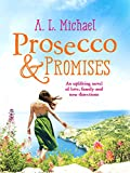Prosecco and Promises: An uplifting novel of love, family and new directions (Martini Club Book 2) (English Edition)