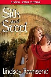 Silk and Steel (Siren Publishing Classic)