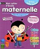 Mon cahier maternelle 3/4 ans by BRIGITTE SALINAS (August 16,2010)