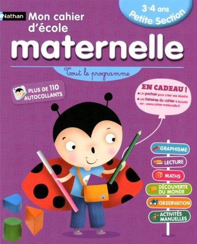 CAHIER ECOLE MATERNELLE PS 3-4 by FRANCOISE KRETZ-IDAS (2010-07-01)