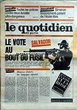 QUOTIDIEN DE PARIS (LE) [No 727] du 02/03/1982 - TOUTES LES POLICES CONTRE 3 EVADES ULTRA-DANGEREUX - SIMENON - BODARD - FERRE PARLENT DE L'ECOLE LIBRE - SALVADOR - LEVOTE AU BOUT DU FUSIL - MAUROY- DELORS - LES LANGAGES SEPARES.