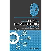 Cómo crear un Home Studio de grabación
