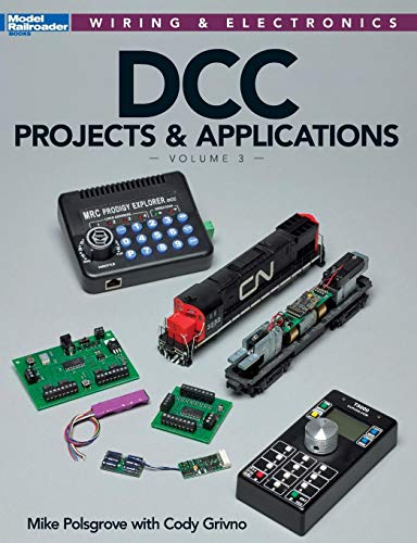 DCC Projects & Applications (Wiring & Electronics) por Mike Polsgrove