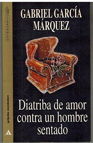 Diatriba De Amor Contra Un Hombre Sentado