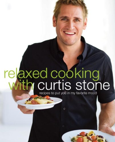 relaxed-cooking-with-curtis-stone-recipes-to-put-you-in-my-favorite-mood