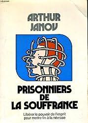 PRISONNIERS DE LA SOUFFRANCE