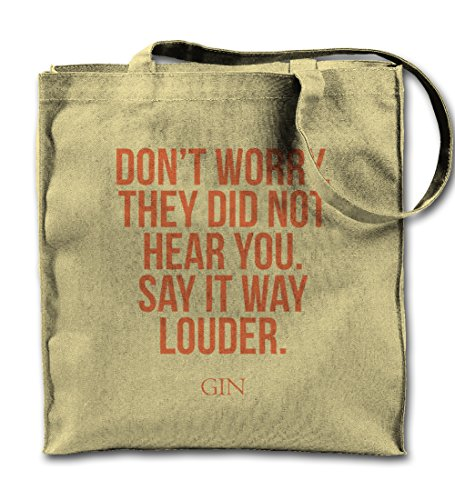 dont-worry-they-did-not-hear-you-say-it-louder-gin-party-canvas-naturale-tote-bag-panno-shopping-bag