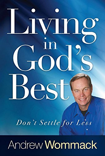 living-in-gods-best-dont-settle-for-less
