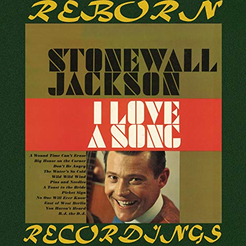 I Love a Song (HD Remastered) (Stonewall Jackson Mp3 Musik)