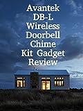 Review: Avantek DB-L Wireless Doorbell Chime Kit Gadget Review [OV]