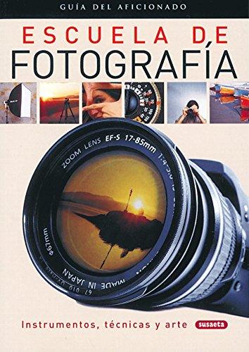 Descargar Libro Escuela De Fotografia (Guía Del Aficionado) de Linda Perina