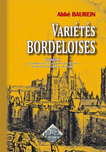 Variétés bordeloises (tome 2 comprenant les livres III et IV)