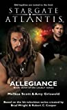 STARGATE ATLANTIS: Allegiance(Book three in the Legacy series) (Stargate Atlantis: Legacy series 3)