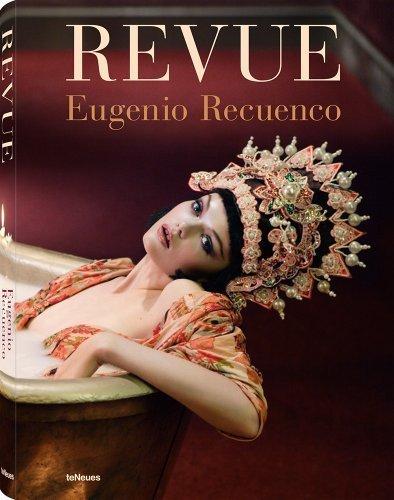 [(Eugenio Recuenco Revue)] [ By (author) Eugenio Recuenco ] [October, 2013]