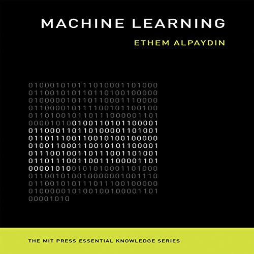 Machine Learning: The New AI: The MIT Press Essential Knowledge Series