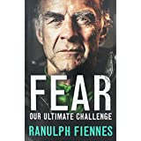 Fear - Our Ultimate Challenge