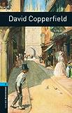 David Copperfield, Oxford Bookworms Library: 1800 Headwords