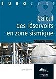 Image de Le calcul des réservoirs en zone sismique