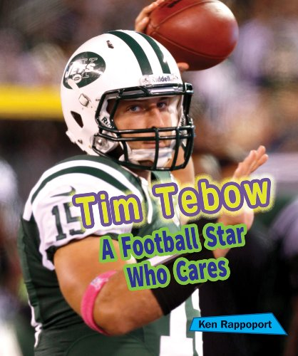 Tim Tebow: A Football Star Who Cares (Sports Stars Who Care) -