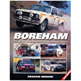 Boreham the 40-year Story of Ford's Motorsport Dream Factory