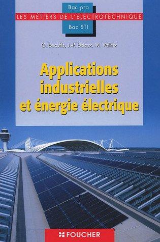 Applications industrielles et énergie électrique, Bac pro (Ancienne Edition)