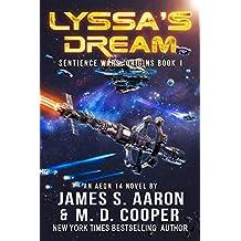Lyssa's Dream - A Hard Science Fiction AI Adventure (The Sentience Wars - Origins Book 1) (English Edition)