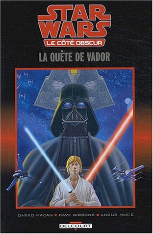 Star Wars - Le côté obscur, tome 3 : La quête de Vador