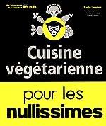 Cuisine végétarienne pour les Nullissimes de Emilie LARAISON