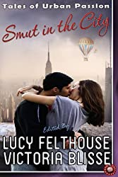 Smut in the City (Absolute Erotica Book 8)