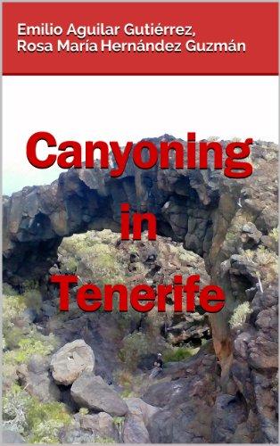 Libros de computadora gratuitos para descargar en pdf Canyoning in Tenerife in Spanish PDF