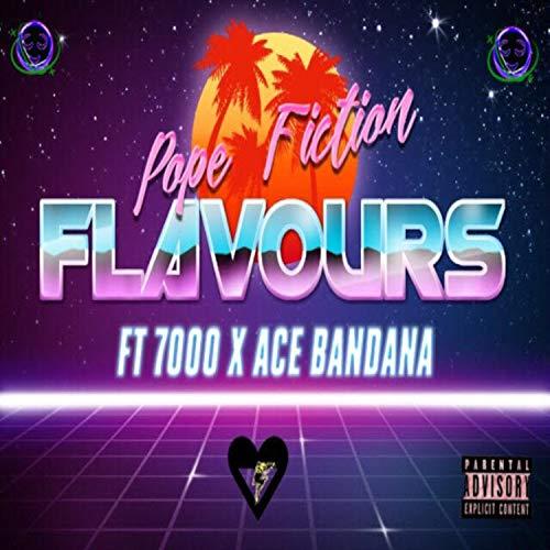 Flavours (feat. 7000 & Ace DaVinci) [Explicit]