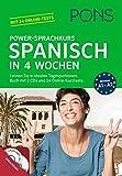 PONS Power-Sprachkurs Spanisch in 4 Wochen: Lernen Sie in idealen Tagesportionen. Buch mit 2 CDs und 24 Online-Kurztests