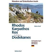 WALKING THE RHODES, KARPATHOS, KOS, SOUTHERN DODECANESE