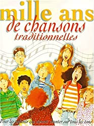 Mille ans de chansons traditionnelles
