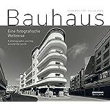 Bauhaus: Eine fotografische Weltreise / A photographic journey around the world