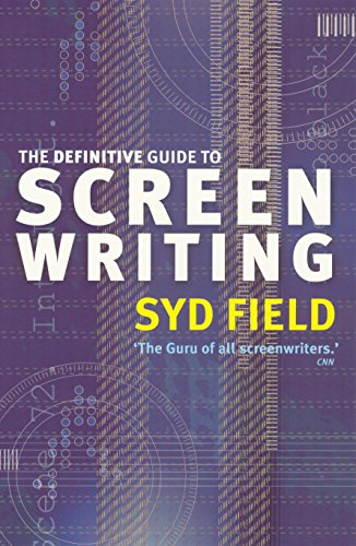 The Definitive Guide To Screenwriting (English Edition)