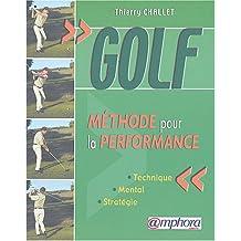 Golf : Méthode pour la performance