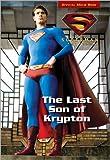 Superman Returns The Last Son of Krypton