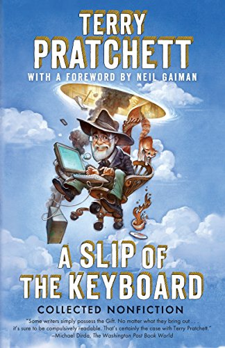 A Slip of the Keyboard: Collected Nonfiction por Terry Pratchett