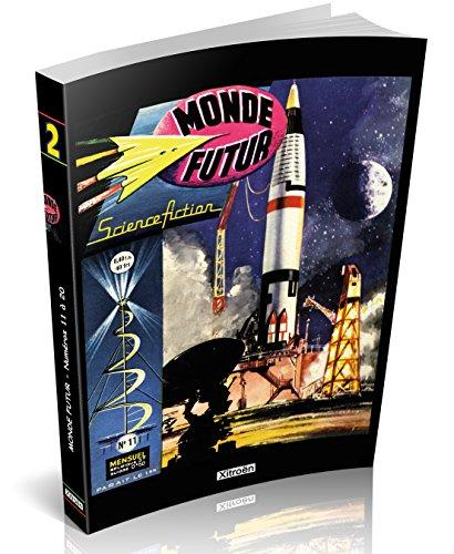 Monde Futur Vol. 2 - N 11 a 20
