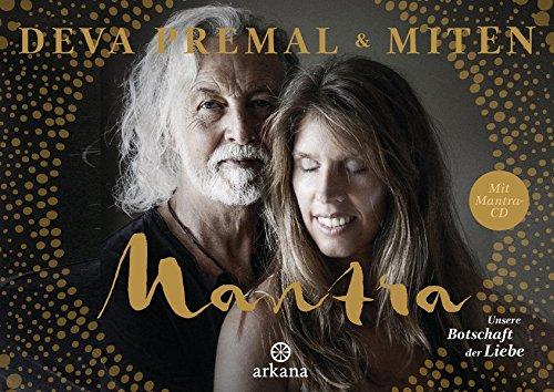 Mantra - Mit Mantra-CD: Unsere Botschaft der Liebe - Mit Gesang-buch Der Cd