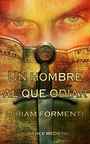Leer Gratis Un Hombre Al Que Odiar de Miriam Formenti